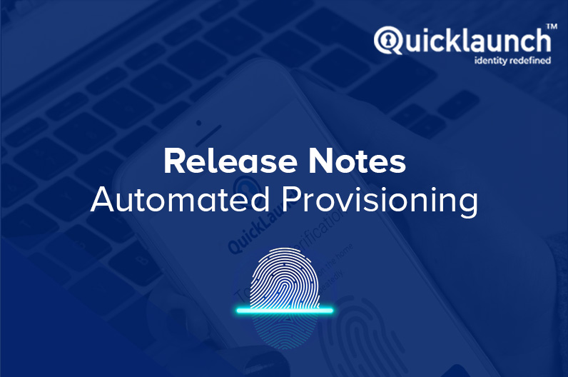 Automated Provisioning | Release Notes