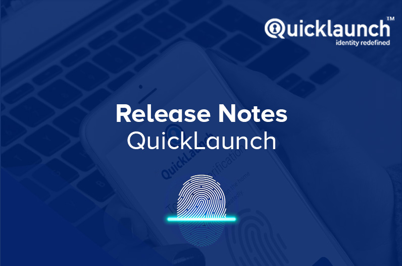 QuickLaunch | Release Notes